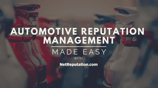 Automotive Reputation Management Made Easy featured