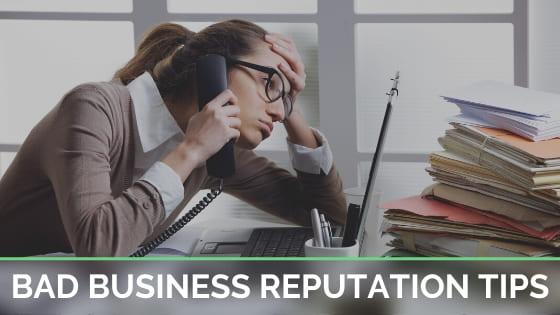Bad Business Reputation