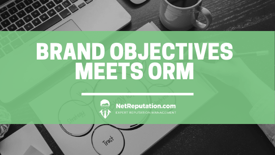 Brand Objectives Meets ORM