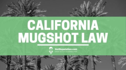 California Mugshot Law - Net Reputation
