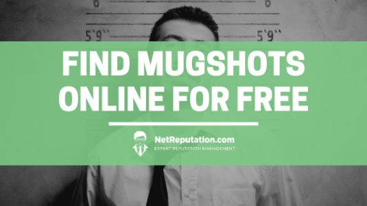 Find Mugshots Online for Free