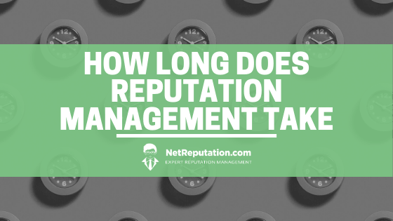 How Long Does Reputation Management Take-min