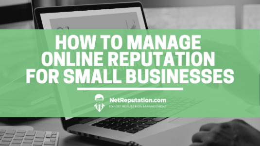 How to Manage Online Reputation for Small Businesses