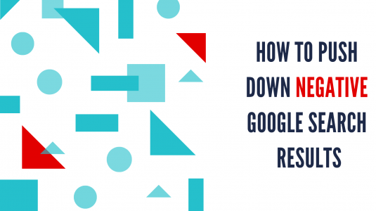 how to push down negative search results on google