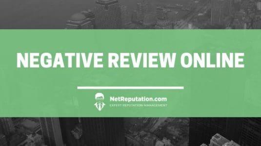 Negative Review Online - NetReputation