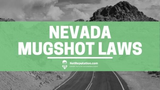 Nevada Mugshot Laws - Net Reputation