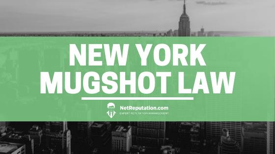 New York Mugshot Law - Net Reputation