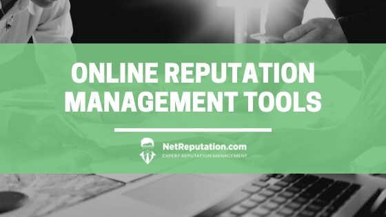 Online Reputation Management Tools - NetReputation