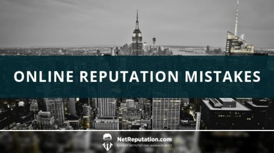 Online Reputation Mistakes - NetReputation