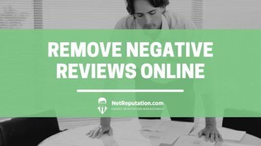 Remove Negative Reviews Online - NetReputation