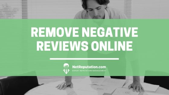 Remove Negative Reviews Online - NetReputation