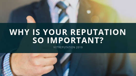 why is your reputation so important?